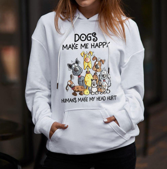 Dogs make me happy humans make my head hurt Hoodie