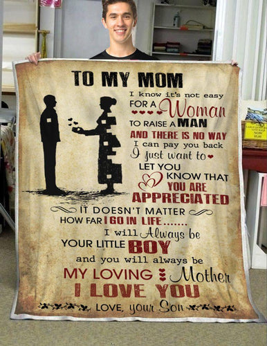 To My Mom - Love You, Son Blanket - My Loving Mother - Gift For Mom - Christmas, Birthday Gift