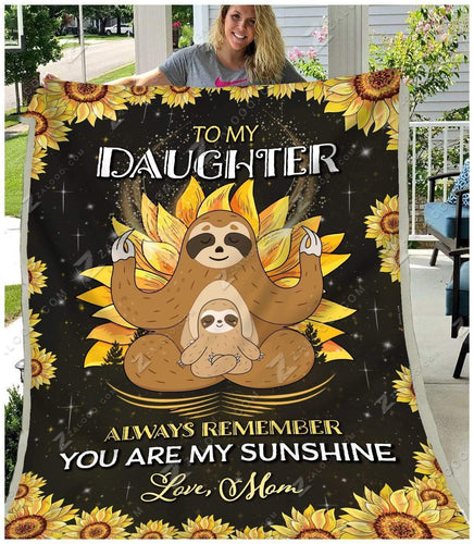 Blanket - Sloth - To My Daughter - My Sunshine