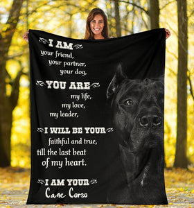 CANE CORSO BLANKET - CHRISTMAS, BIRTHDAY GIFT - I AM YOUR CANE CORSO