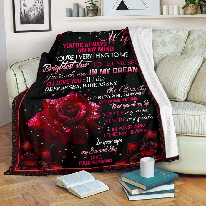 Blanket gift for my wife - Rose blanket - You're everything to me Brightest star to let me see - Valentine gift for her