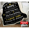 Personalized Blanket - Perfect gift for Wife on Valentines - To My Gorgeous Wife... I Love You Forever & Always