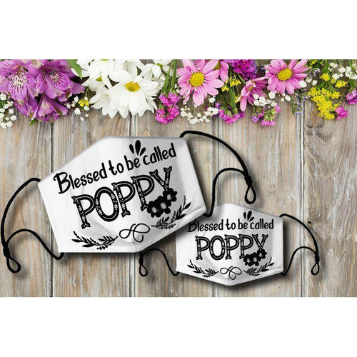 Blessed to be called POPPY Cloth Mask - Family Presents - Great Blanket, Canvas, Clothe, Gifts For Family