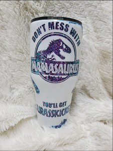 Jurassic Park Mom Tumblers// Don'T Mess With Mamasaurus Tumbler//Motherhood Is A Walk In The Park Tumbler / Mother'S Day Gift / Gift For Mom