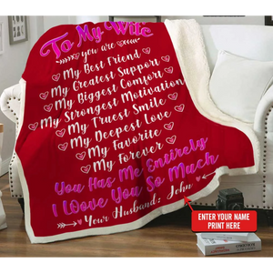 Personalized Blanket - Valentine gift for my wife - To my Wife you are...I love you so much - Family Presents - Great Blanket, Canvas, Clothe, Gifts For Family