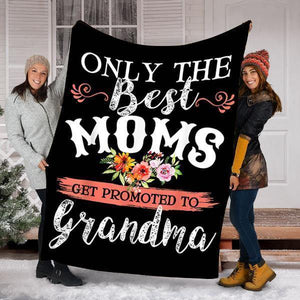 Mother's Day Gifts,   Custom Blanket Awesome Only The Best Moms Blanket - Perfect Gift For Grandma - Fleece Blanket - Family Presents - Great Blanket, Canvas, Clothe, Gifts For Family