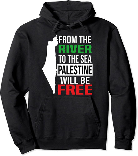 From The River To The Sea Palestine Will Be A Free Pullover Hoodie