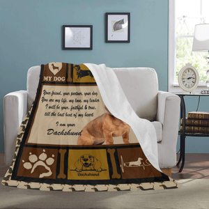 Dog Blanket Your Friend Your Partner Your Dog You Are My Life Dachshund Doxie Weiner Dog Fleece Blanket