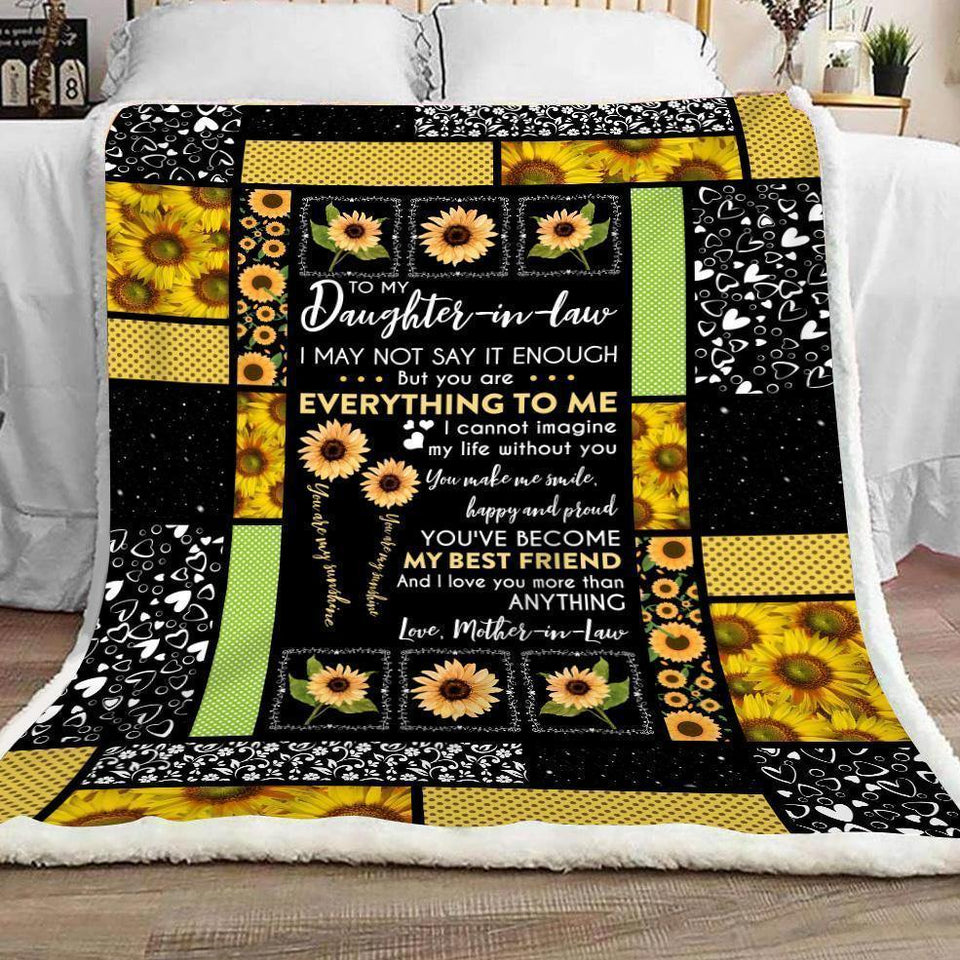 Daughter-in-law Blanket To My Daughter-in-law I may not say it enough but you are everything to me Fleece Blanket