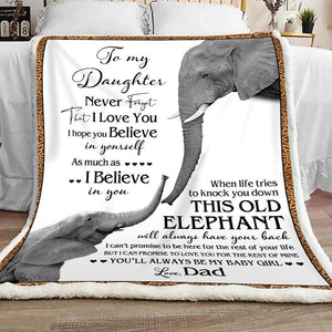 Daughter Blanket - To My Daughter never forget that I love you I hope you believe in Yourself Elephents from Dad Fleece Blanket - Family Presents - Great Blanket, Canvas, Clothe, Gifts For Family