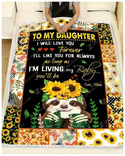 BLANKET - SLOTH - Daughter (Mom) - I Will Love You Forever - Family Presents - Great Blanket, Canvas, Clothe, Gifts For Family