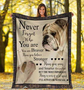 Dog Blanket English Bulldog Dog Never Forget Who You Are Fleece Blanket