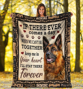 Dog Blanket If There Ever Comes A Day German Shepherd Dog Fleece Blanket