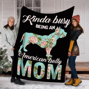 Custom Blanket Bully Mom Dog Blanket - Perfect Gift For Mom - Fleece Blanket - Family Presents - Great Blanket, Canvas, Clothe, Gifts For Family