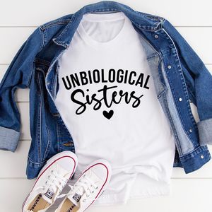 Unbiological Sisters Tee