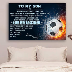 (L189) LVL Soccer Canvas - Dad to son - Your way back home - Family Presents - Great Blanket, Canvas, Clothe, Gifts For Family
