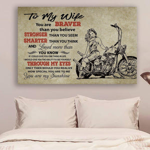 (LL16) Biker Canvas - To my wife - You are braver - Family Presents - Great Blanket, Canvas, Clothe, Gifts For Family