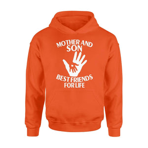 Mother and son best friend for life - Standard Hoodie - Family Presents