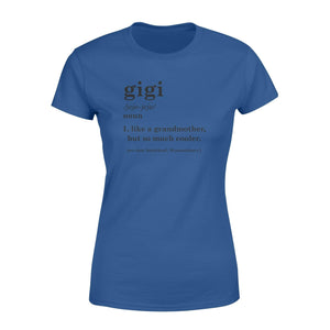 Gigi Definition Women's T-shirt - Family Presents