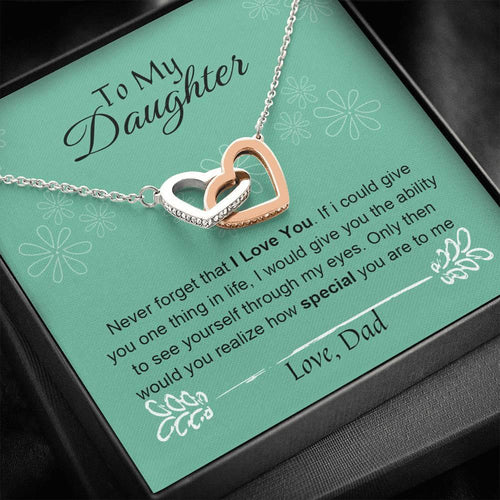 Father Daughter Necklace – Never Forget That I Love You Necklace from Dad