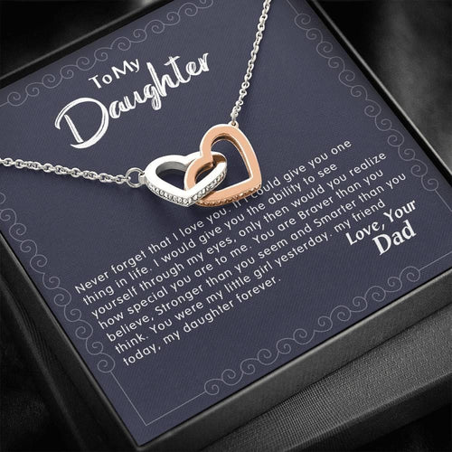 To my daughter never forget that from Dad Necklace