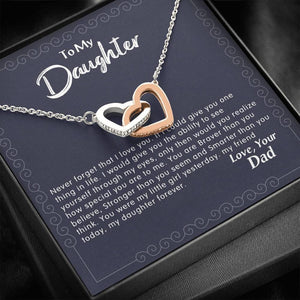 To my daughter never forget that from Dad Necklace - Family Presents - Great Blanket, Canvas, Clothe, Gifts For Family