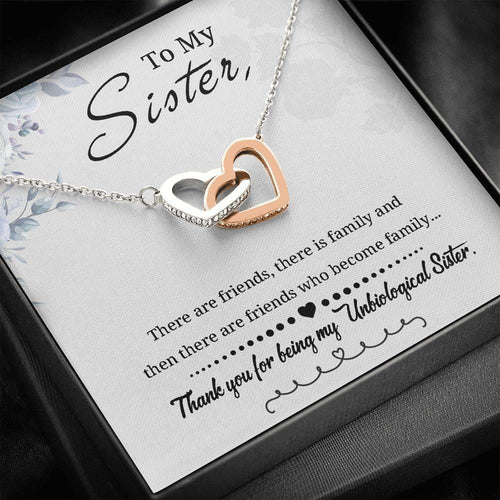To My Sister-  Unbiological Sister - Interlocking Hearts Necklace