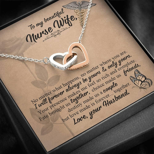 NECKLACE TO MY BEAUTIFUL NURSE WIFE - VALENTINE GIFT FOR HER - I WILL FOREVER ALWAYS BE YOURS AND ONLY YOURS