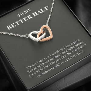 Interlocking Hearts Pendant Necklace,To My Better Half, You Complete Me, Valentine gift for wife/girlfriend
