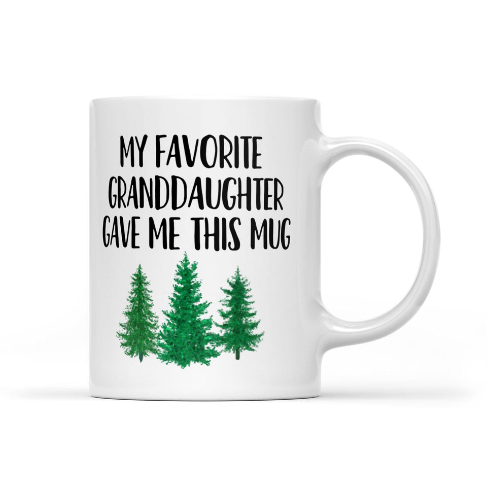 My Favorite Granddaughter Gave Me This Mug, Funny Grandpa Mug, New Grandpa Gift, Gift For Grandpa, Papa Gift, Grandpa Present, Papa Gifts