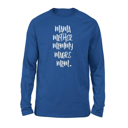 Mother Mama Madre Long Sleeve - Family Presents
