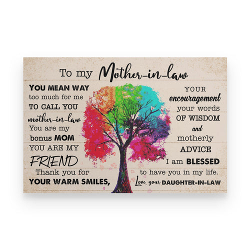 To My Mother In Law I'M Blessed To Have You In My Life Poster Gift For Mother In Law