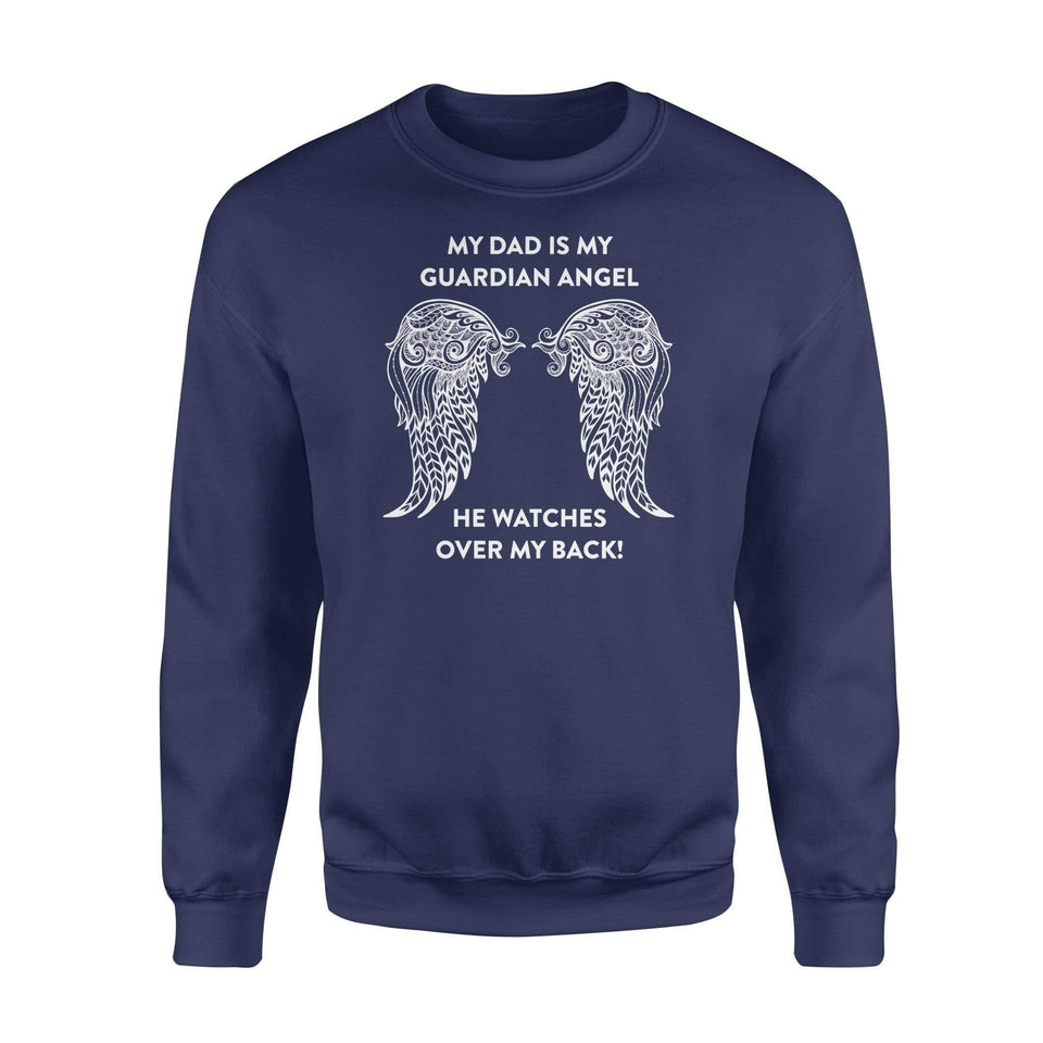 My dad is my Guardian Angel - Standard Fleece Sweatshirt - Family Presents