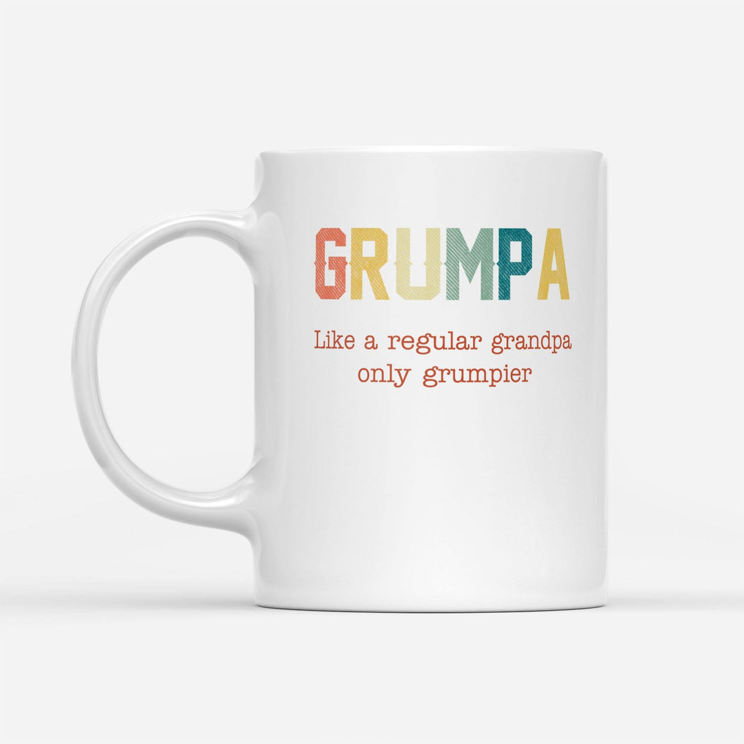 Grumpa like a regular grandma - White Mug - Family Presents - Great Blanket, Canvas, Clothe, Gifts For Family