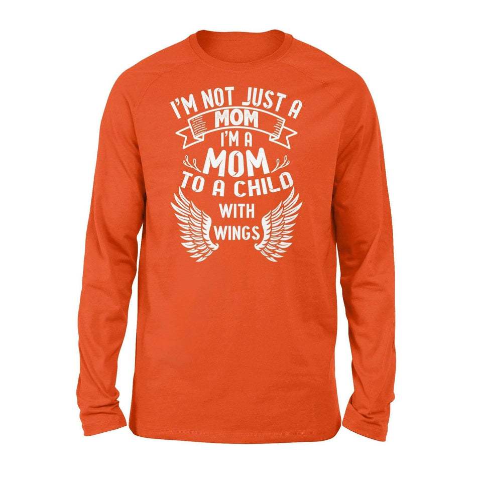 I'm a mom to a child with wings - Standard Long Sleeve - Family Presents