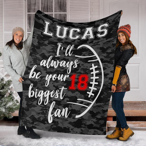 Custom Blanket Football I'll always be your biggest fan - Family Presents - Great Blanket, Canvas, Clothe, Gifts For Family