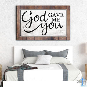 """God Gave Me You"" Premium Canvas"