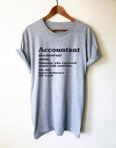 Accountant Definition Unisex T-Shirt - Accountant Shirt, Accountant Gift, Accountant, Accounting Degree, Accountant Jokes