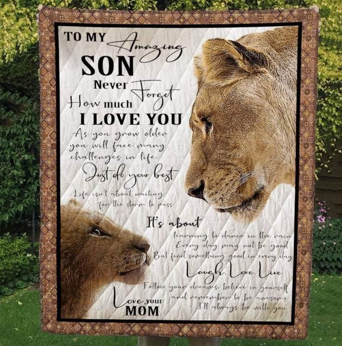 Lion To My Amazing Son Never Forget How Much I Love You Quilt Blanket, Fleece Blanket, Gift to Son, Gift From Mom, Birthday Gift