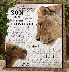 Lion To My Amazing Son Never Forget How Much I Love You Quilt Blanket, Fleece Blanket, Gift to Son, Gift From Mom, Birthday Gift - Family Presents - Great Blanket, Canvas, Clothe, Gifts For Family