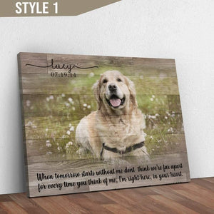 Custom Dog Memorial Passing Gift Pet Loss Frame Portrait Photo Canvas When Tomorrow Starts Without Me - Family Presents - Great Blanket, Canvas, Clothe, Gifts For Family