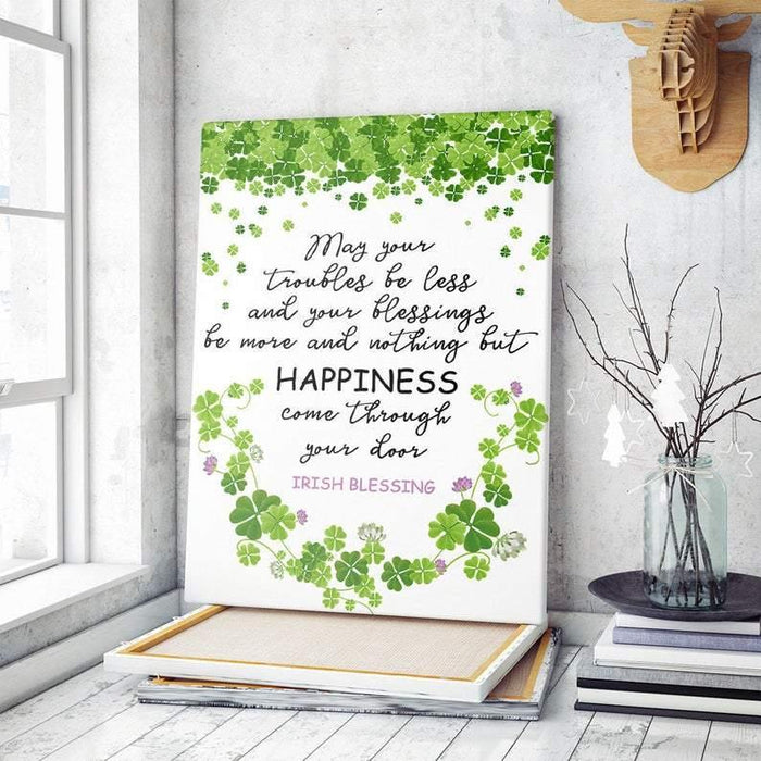 May Your Troubles Be Less And Your Blessings Be More Quote Poster, Irish Blessing Canvas, Lucky Shamrock Pattern, 2021 St Patrick's Day Gift