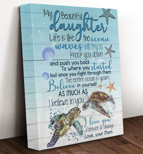 To My Daughter Life Is Like The Ocean From Dad Mom Saying Turtle Ocean Framed Canvas - Gifts For Daughter- Wall Decor, Canvas Wall Art
