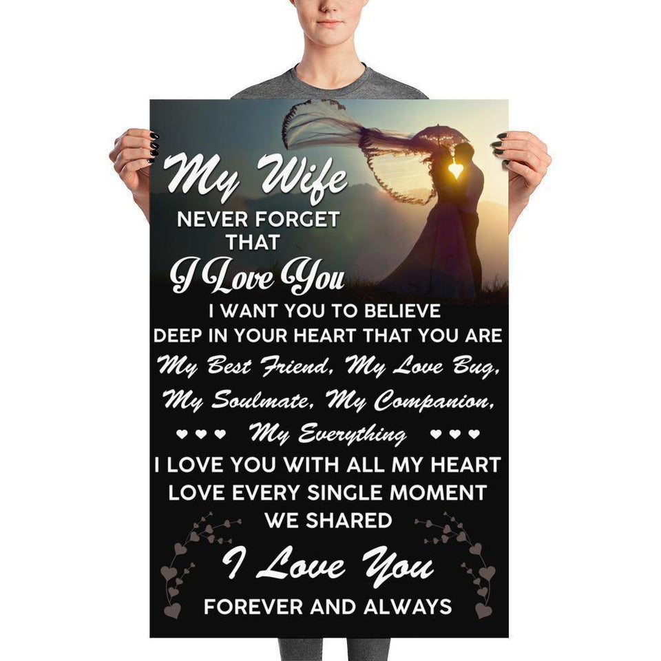 My Wife Never Forget That I Love You Poster