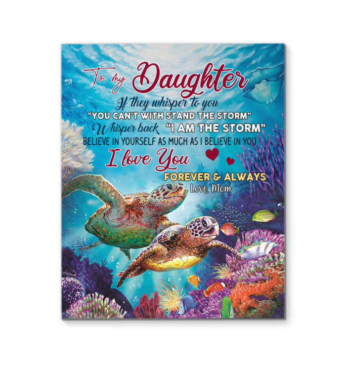 Mom To Daughter That Believe In Yourself As Much As I Believe In You Canvas Print