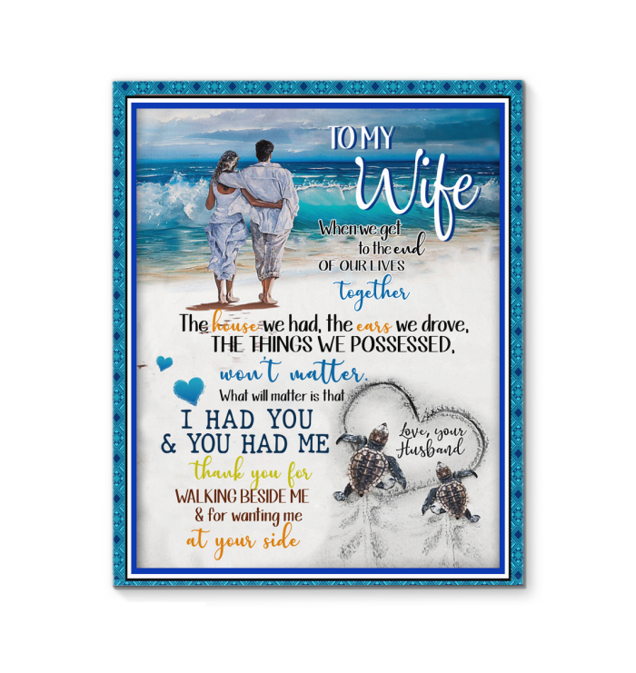 Husband To Wife That Thank You For Walking Beside Me And Wanting Me At Your Side Canvas Print