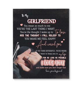 Boyfriend To Girlfriend That You Are The Last Thing I Want To Lose And You Make Me Feel Happy Canvas Print