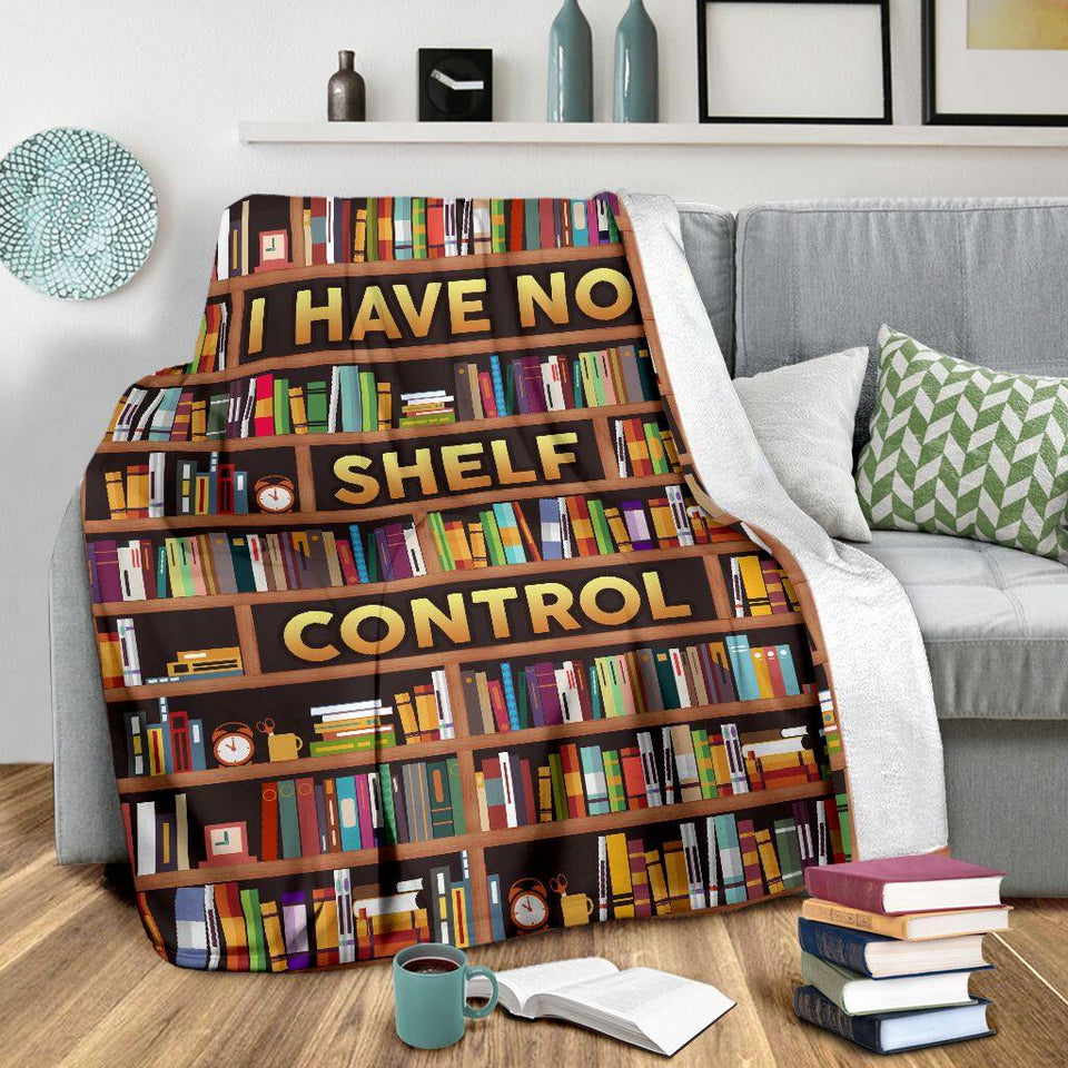 Book Lovers Blanket - I Have No Shelf Control Fleece Blanket - Family Presents