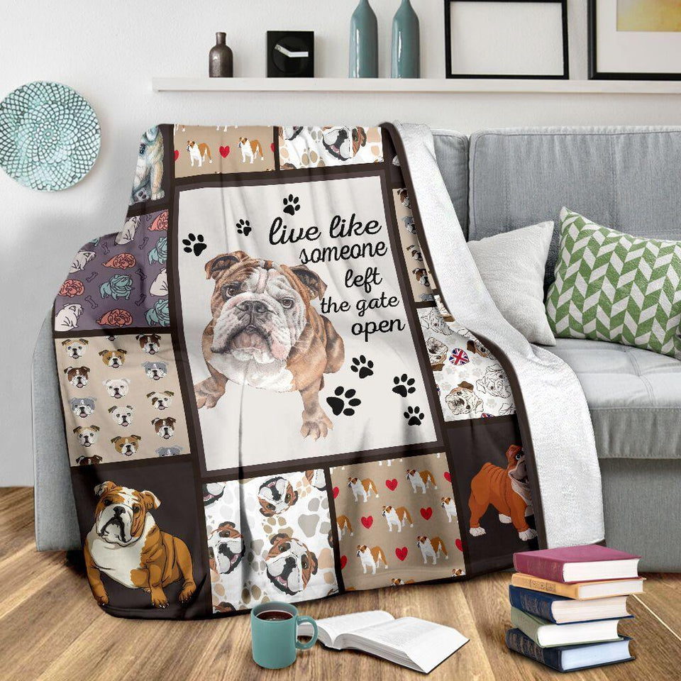 Dog Blanket Live Like Someone Left The Gate Open English Bulldog Dog Lover Gift Fleece Blanket