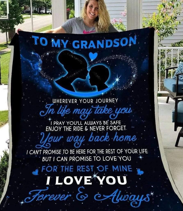 Grandson Blanket - To My Grandson wherever your journey in life may take you I love you Fleece Blanket - Family Presents